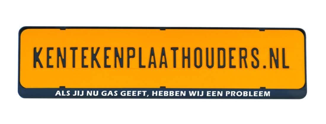 Als jij nu gas geeft, hebben wij een probleem grappige kentekenplaathouder - Kentekenplaathouders.nl